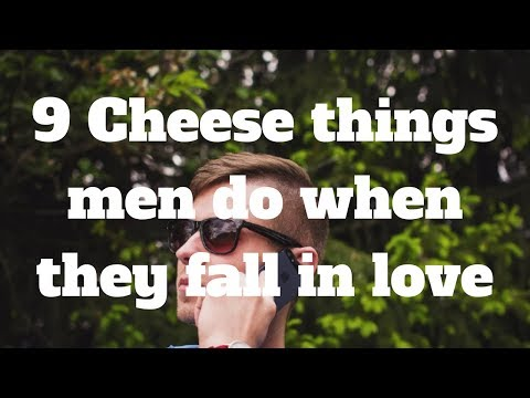 9 Cheese things men do when they fall in love
