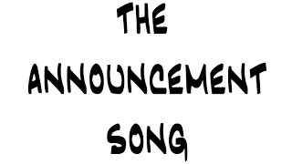 The High School Announcements - The Announcement Song