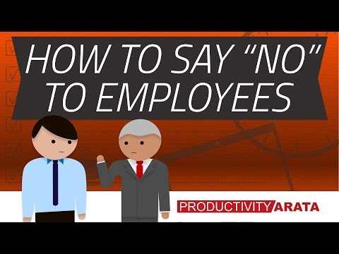 "How to say ""no"" to employees at work 