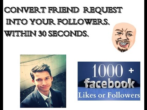 Convert FB Friend Request into Followers. Within 1 min.Free of cost. 100% Guarantee. just one click