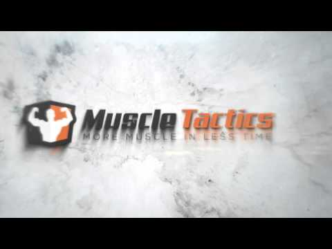 Muscle Tactics: More Muscle In Less Time