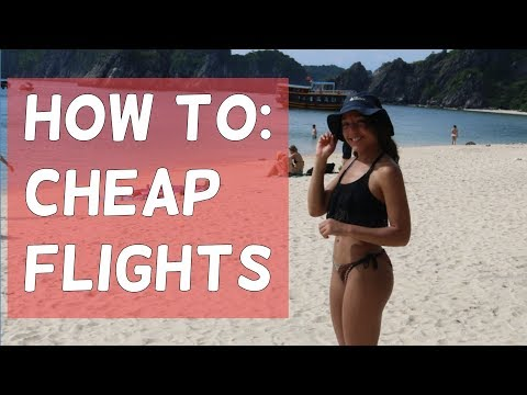 HOW TO BOOK CHEAPER FLIGHTS: TRAVEL HACKS