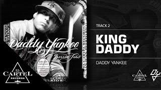 "Daddy Yankee | ""King Daddy"" - Barrio Fino (Bonus Track Version)"