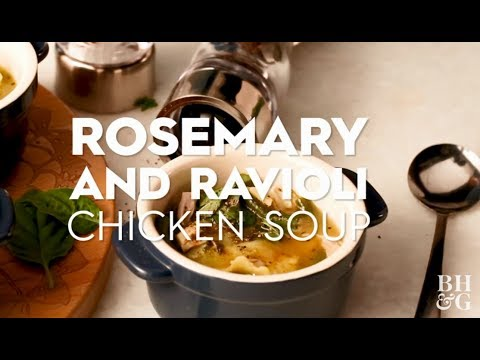 Rosemary and Ravioli Chicken Soup | Cooking: How-To | Better Homes & Gardens