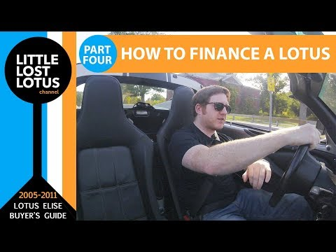 How to Buy a Lotus Elise: Financing a 10 Year Old Car with Credit Unions like Penfed & DCU