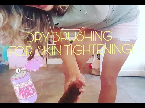 DRY BRUSHING FOR SKIN TIGHTENING/ 80lb WEIGHT LOSS