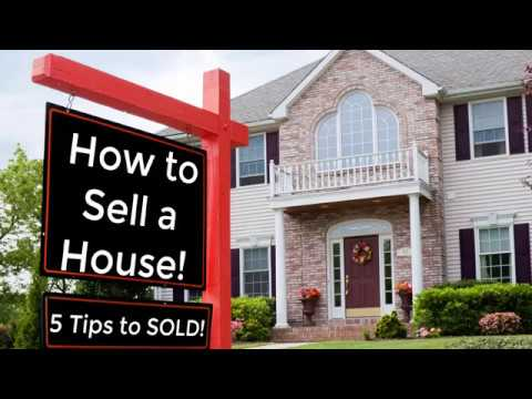 How to Sell a House! (5 Tips to Sold!)