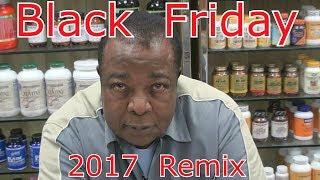 Black Friday 2017 Remix - Leroy Colbert