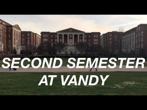 Second Semester at Vanderbilt University