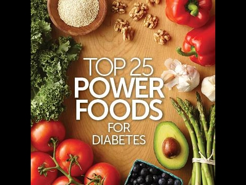 Health | Diabetes with Food Top 25 Power Foods for Diabetes part 1| Diabetes care