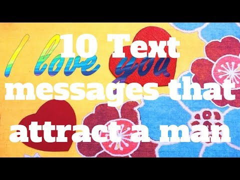 10 Text messages that attract a man