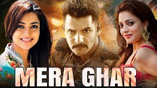Mera Ghar (2020) New Released Full Hindi Dubbed Movie   Aadi, Nisha Aggarwal