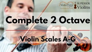 Complete 2 Octave Violin Scales A-G