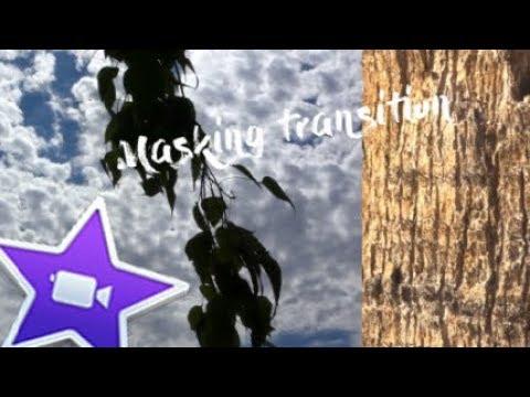 Masking transition tutorial - iMovie