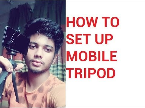 How to Setup Mobile Tripod | Tripod for SmartPhone | How to Hook Up Phone to Tripod