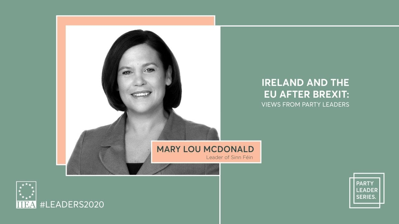 Mary Lou McDonald - Ireland and the EU after Brexit: A View from Sinn Féin