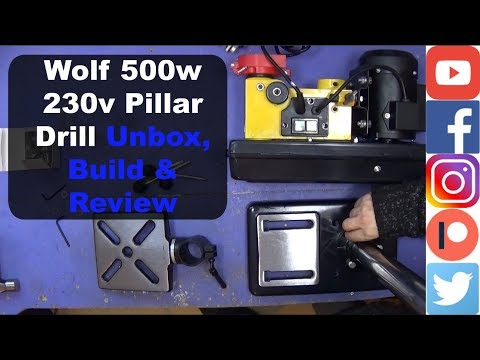 Wolf 500w 230v Pillar Drill Unbox, Build & Review