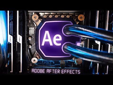 The Best Computer for After Effects | Video Editing | 3D | VFX