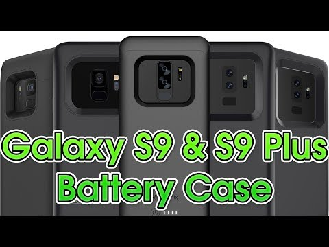 Top 5 Galaxy S9 & S9 Plus Battery Case!