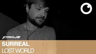 Surreal - Lost World [Fokuz Recordings]