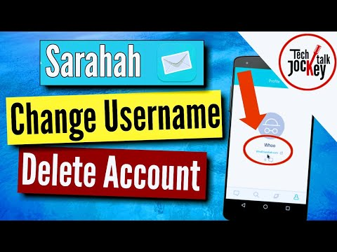How to Change Sarahah Username? How to Delete Sarahah Account | 2017 App for Android & ISO