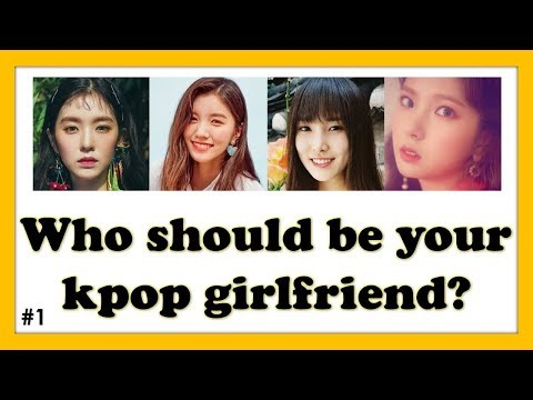 Kpop Quiz: Who should be your kpop girlfriend? #1