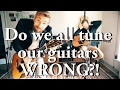 We All Have Been Tuning Our Guitars Wrong Can You Hear The Difference
