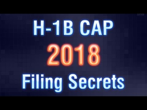 5 H-1B Cap 2018 Filing Secrets from US Immigration Lawyer
