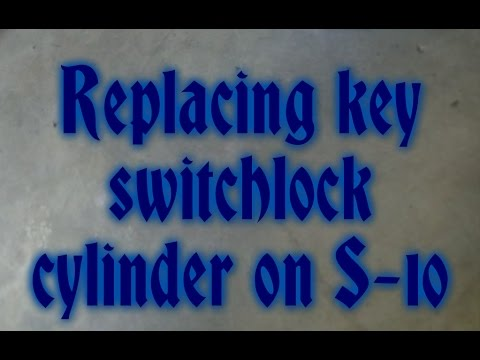 Replacing key switch/lock cylinder on S-10