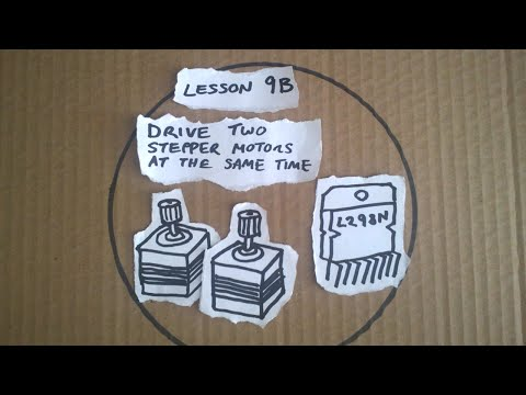 Lesson 9B - Driving two stepper motors at the same time - Arduino a Quick Start Guide