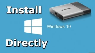 How to Install Windows 10 Directly onto USB External Hard Drive