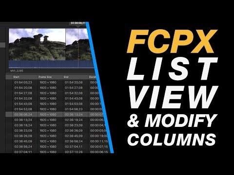 Final Cut Pro X: Moving Between Thumbnail & List View in the Browser & Modifying Column Information
