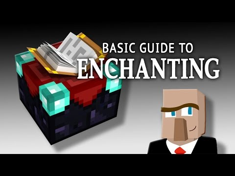 ENCHANTING IN MINECRAFT: The Basic Guide