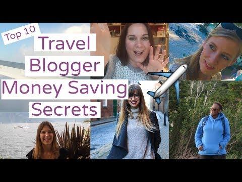 Top 10 Travel Blogger Secrets | Money Saving Travel Tips