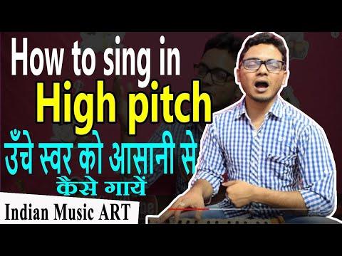 How to sing high notes pitch for beginners in simple way उँचे स्वर को आसानी से कैसे गायें