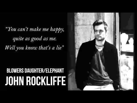 Blowers Daughter / Elephant - Damien Rice cover by John Rockliffe