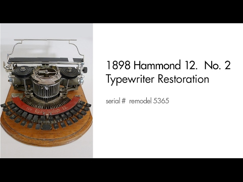 Hammond 12 typewriter restoration - PART 1