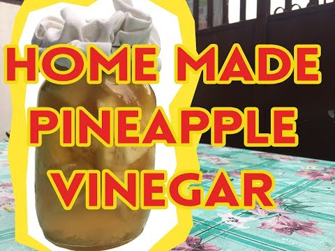How to make a homemade Pineapple Vinegar