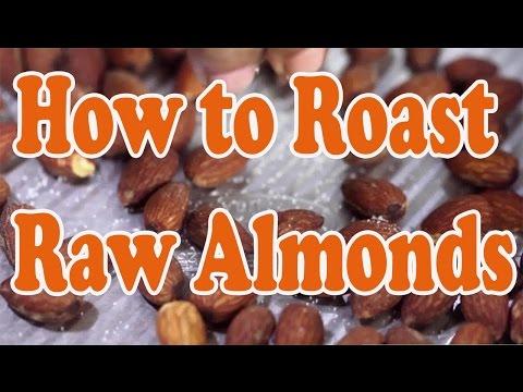 How to Roast Raw Almonds