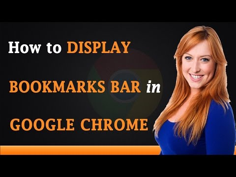 How to Display Bookmarks Bar in Google Chrome