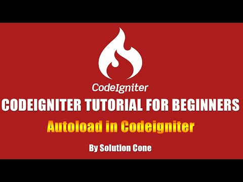 Codeigniter Tutorial for Beginners Step by Step | Autoload in Codeigniter