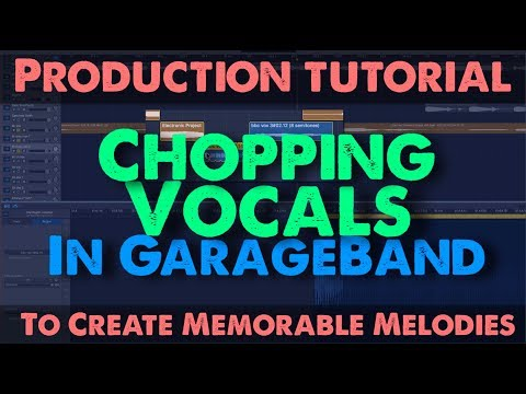 Chopping Vocals In GarageBand