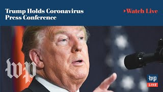 LIVE at 6:15 p.m. ET: President Trump holds coronavirus press conference