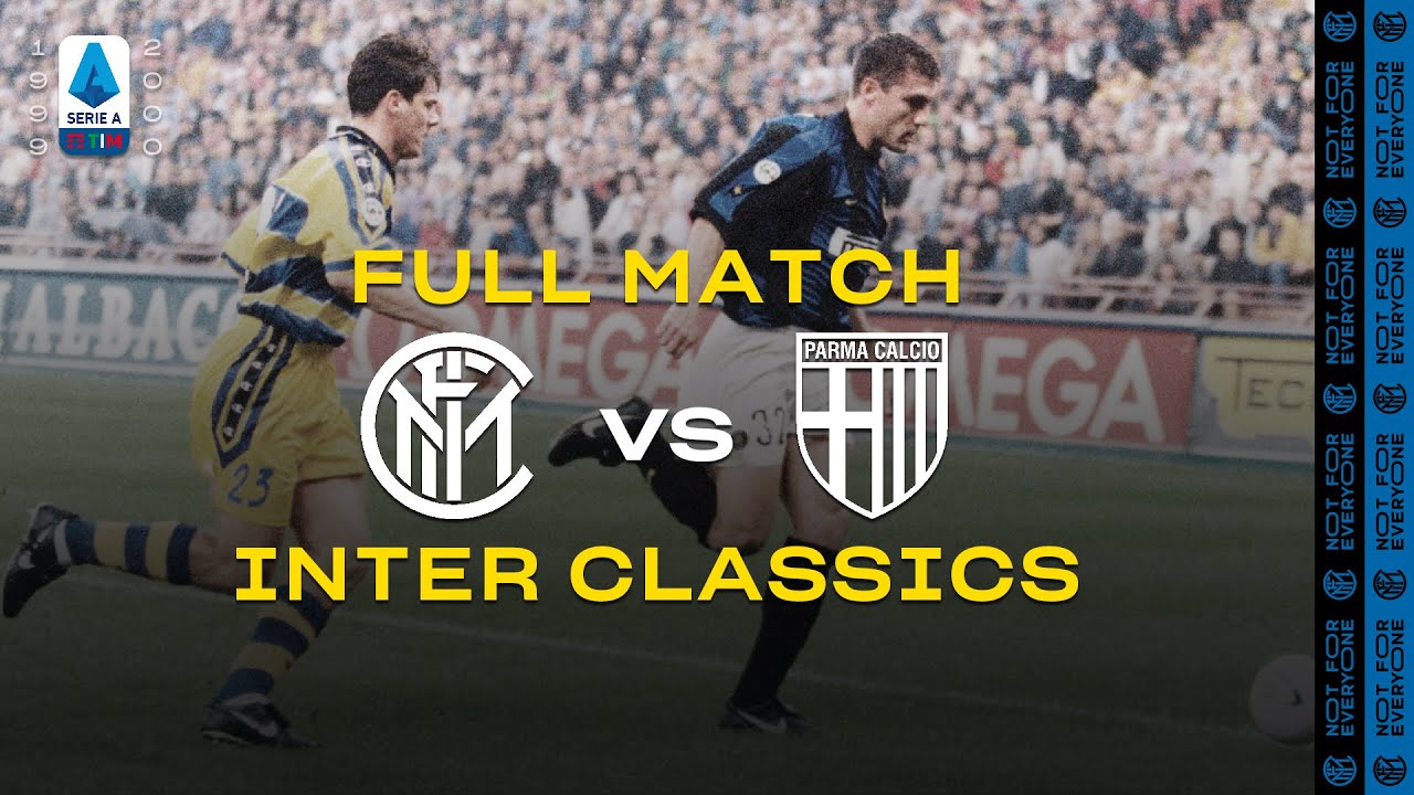 INTER CLASSICS   FULL MATCH   INTER vs PARMA   1999/00 SERIE A TIM - MATCHDAY 03 ⚫🔵🇮🇹