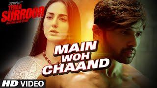 MAIN WOH CHAAND Video Song | TERAA SURROOR | Himesh Reshammiya, Farah Karimaee | T-Series