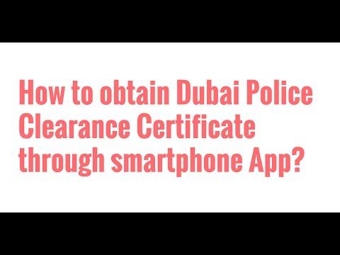 Dubai Police Clearance Certificate - Get it through Smartphone App!