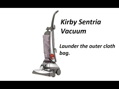 How to Launder the outer cloth bag on a Kirby Sentria Vacuum