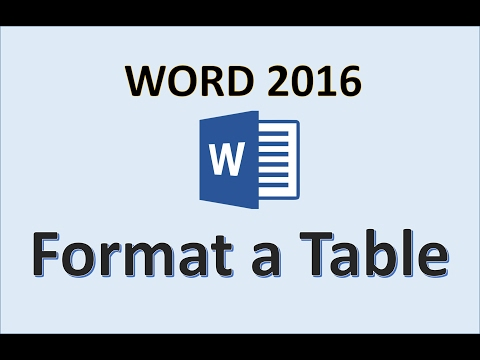 Word 2016 - Formatting Tables - How To Format a Table in Microsoft Office 365 - Make Tables Tutorial