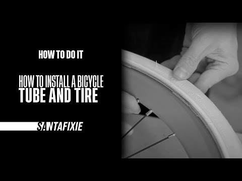 How to do it - How to install a bicycle tube and tire
