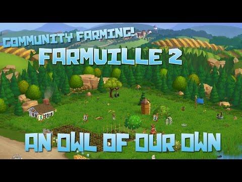 Farmville 2! An Owl of Our Own - Episode #45